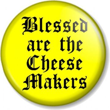 BLESSED ARE THE CHEESE MAKERS Pinback Button Badge MONTY PYTHON LIFE OF BRIAN